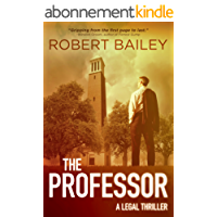 The Professor (McMurtrie and Drake Legal Thrillers Book 1) (English Edition)