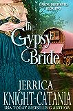 The Gypsy Bride (The Daring Debutantes, Book 2)