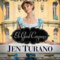 In Good Company: A Class of Their Own, Book 2