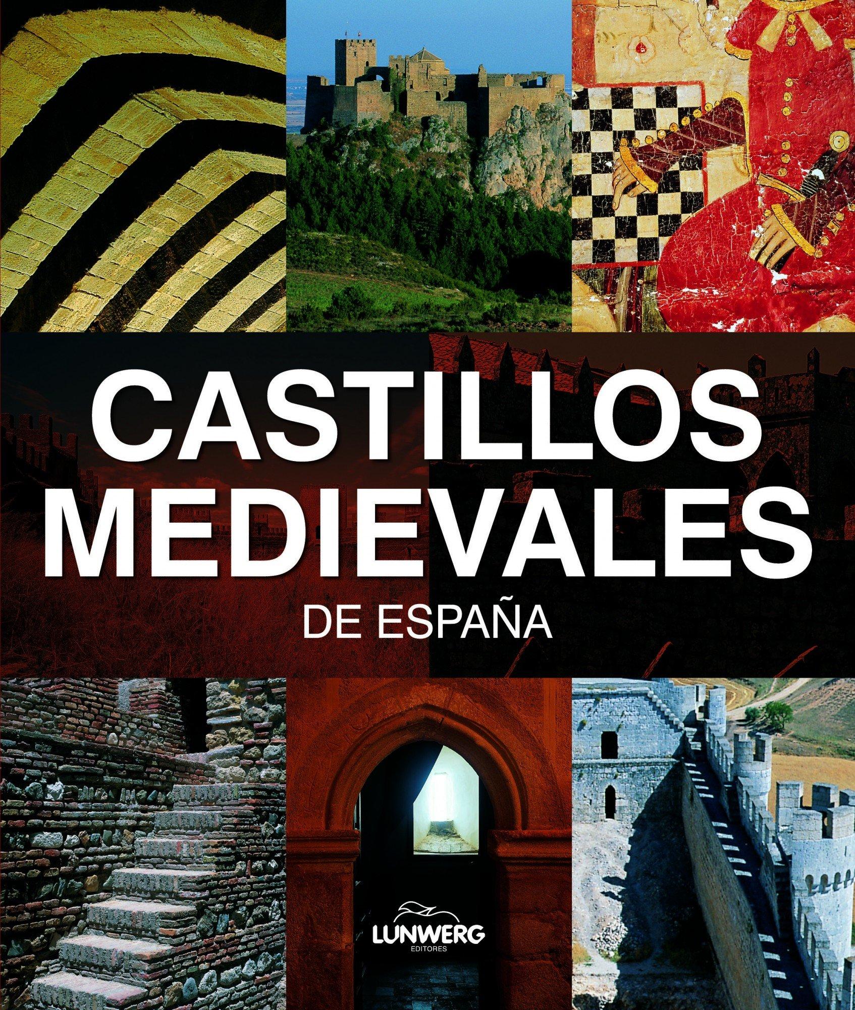 Castillos Medievales de España. Lunwerg Medium: Amazon.es: Monreal ...
