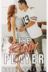 The Right Player: A Sports Romance Kindle Edition
