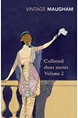 Collected Short Stories Volume 2 (Maugham Short Stories) Kindle Edition