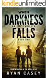 When Darkness Falls, Book 2