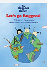 Children's book: Let's Go Buggees!: Explore the world, see some secret movies, meet new friends in an experiential way and have exciting adventures (The BuggeesBunch Book 1) Kindle Edition