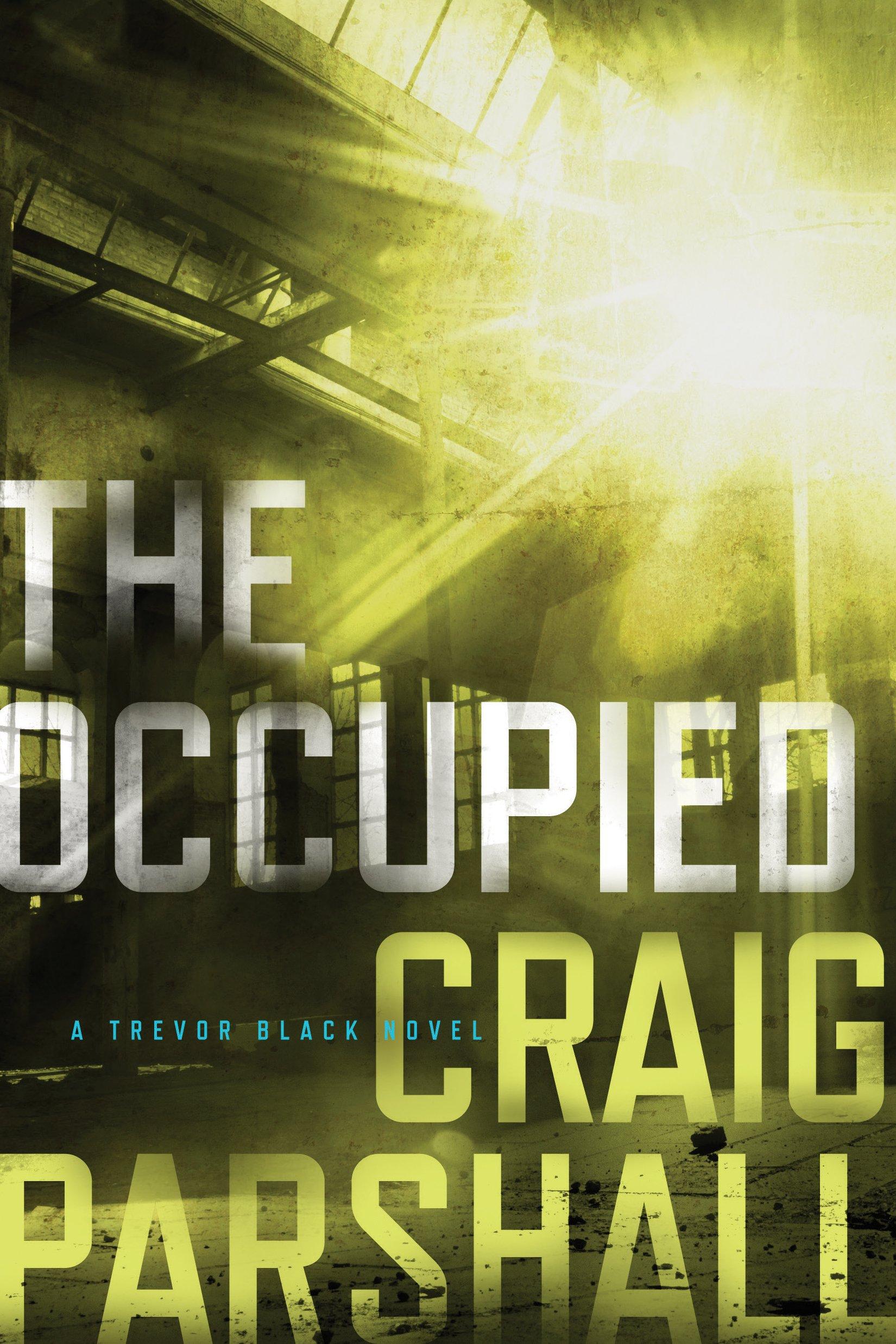 Download The Occupied (A Trevor Black Novel) ebook