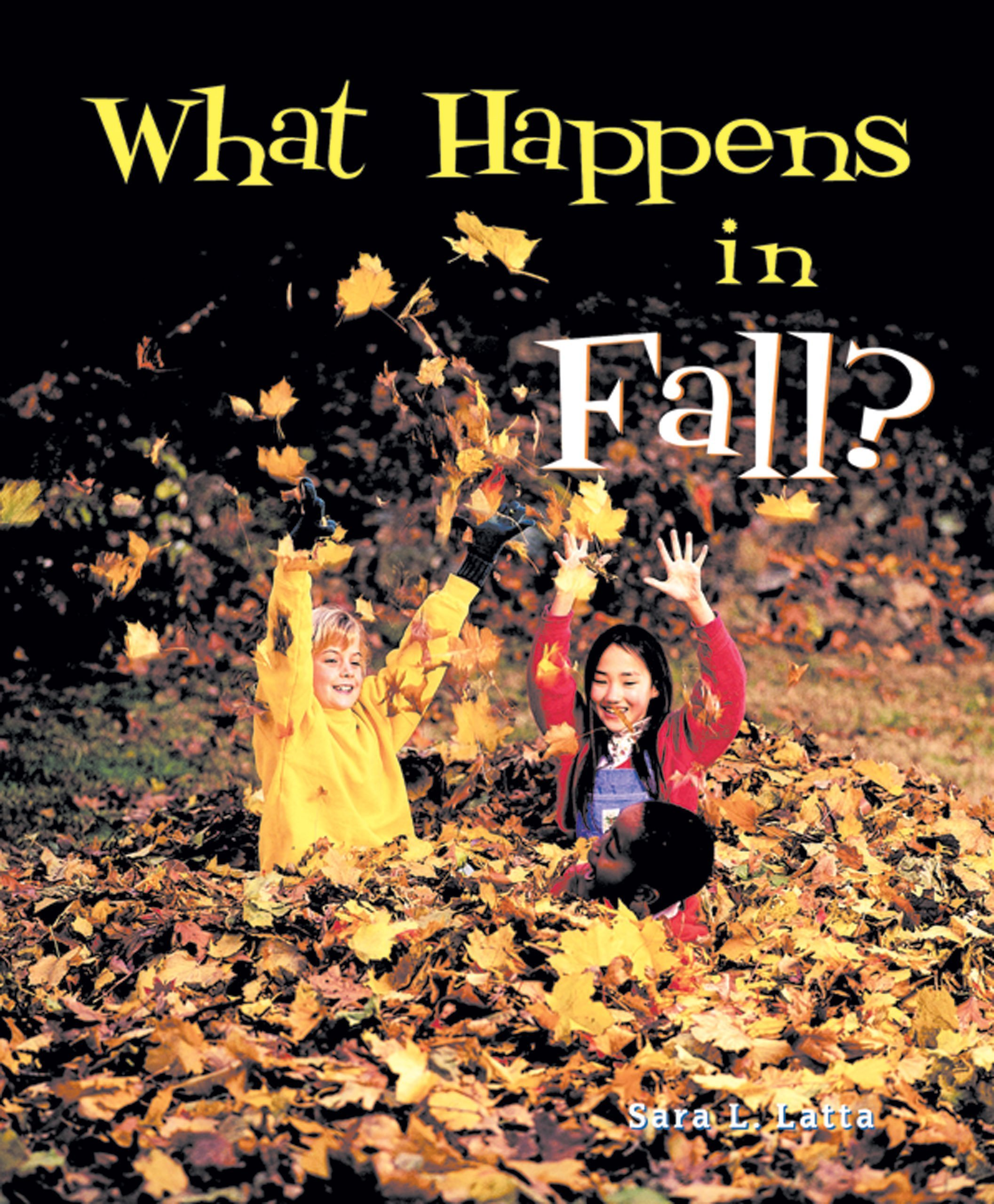 What Happens in Fall? (I Like the Seasons!) PDF