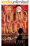The Young Moon (The Sky Song trilogy Book 2)
