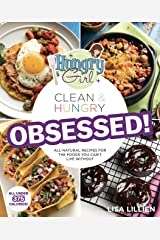 Hungry Girl Clean & Hungry OBSESSED! Kindle Edition