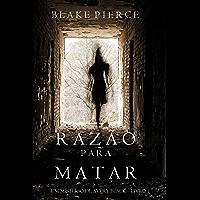 Razão Para Matar (Um mistério de Avery Black – Livro 1)