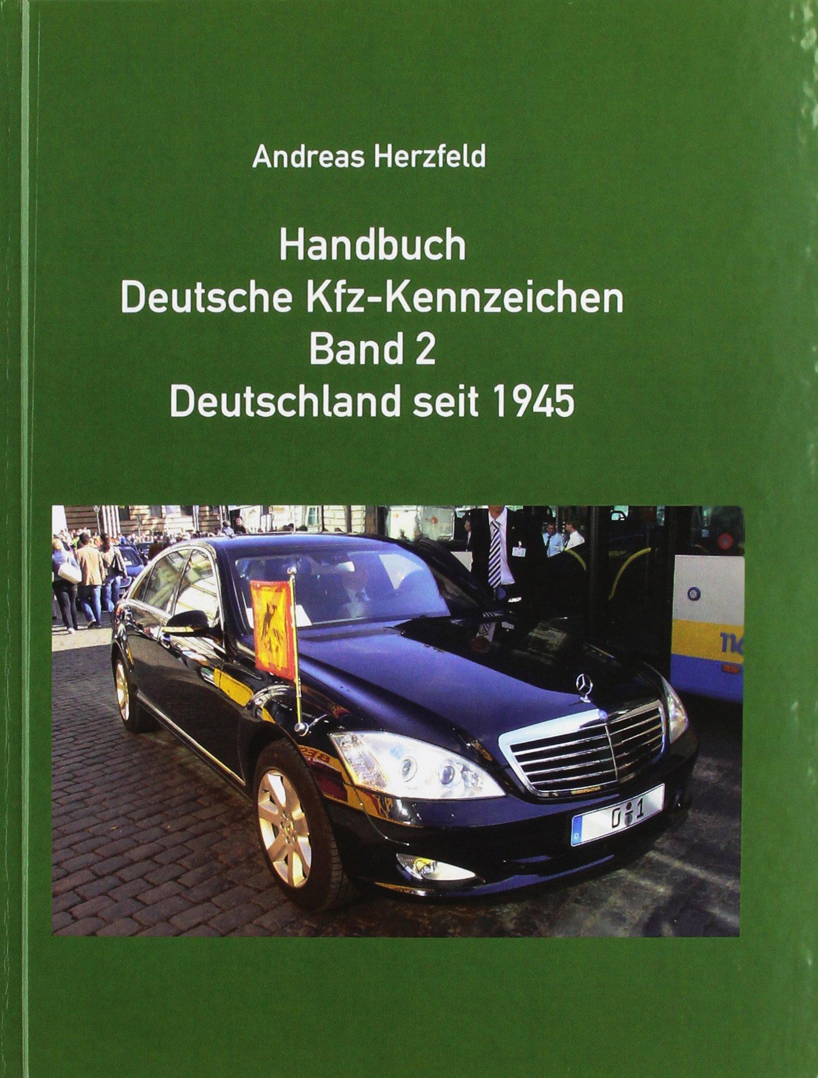 Handbuch Deutsche Kfz-Kennzeichen Band 2 Deutschland seit 1945 ...