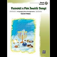 Famous & Fun Jewish Songs, Book 5: 14 Appealing Intermediate Piano Arrangements book cover