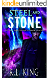 Steel and Stone: An Alastair Stone Urban Fantasy Novel (Alastair Stone Chronicles Book 14)