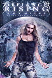 Defiance Rising (The Rising Trilogy Book #1)