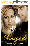 Renegade (Heven and Hell Series Book 4)
