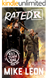 Rated R (The Postmodern Adventures of Kill Team One Book 1)