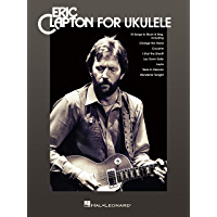 Eric Clapton for Ukulele Songbook