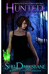 Hunted: An urban fantasy with werewolves, vampires, and ancient monsters. (Dakota Shepherd Book 2) Kindle Edition