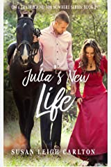 Julia's New Life (Train Bound for Nowhere Book 2) Kindle Edition