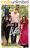 Julia's New Life (Train Bound for Nowhere Book 2)
