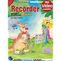 Recorder Lessons for Kids - Book 1: How to Play Recorder for Kids (Free Video Available) (Progressive Young Beginner) book cover