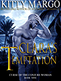 Clara's Temptation (Curse of the Conjure Woman Book 9)