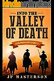 Into the Valley of Death (Gar Prescott Book 2)