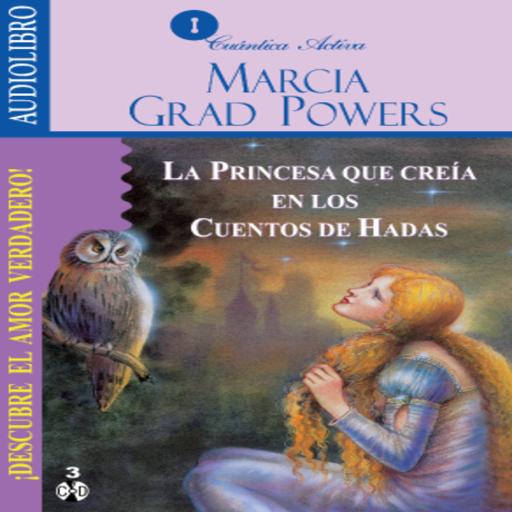 La Princesa que creía en los Cuentos de Hadas. Audiolibro