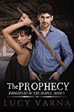 The Prophecy (Daughters of the People Series Book 1)
