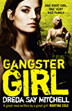 Gangster Girl: Gangland Girls Book 2