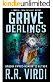 Grave Dealings (The Grave Report, Book 3)