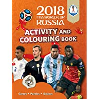 2018 FIFA World Cup Russia (TM) Activity and Colouring Book (World Cup Russia 2018)