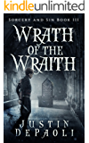 Wrath of the Wraith (Sorcery and Sin Book 3)