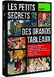 Petits secrets des grands tableaux, vol. 3