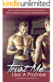 Trust Me Like a Promise: M/M and M/F Contemporary Romance (The Promises Series Book 2)