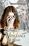 Nolan: Sombre vengeance, T2