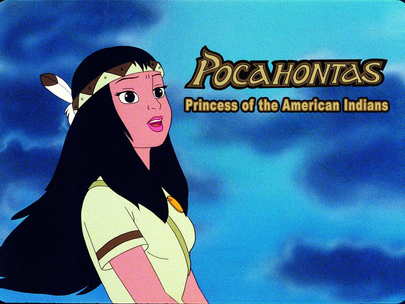Pocahontas: princesa de los indios americanos Serie Completa Latino Por Mega