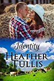 Identity: Love in Juniper Ridge (Carver Ranch Book 2)