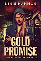 Gold Promise (Through the Canvas Book 3) (English Edition) eBook Kindle