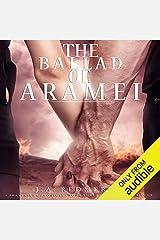 The Ballad of Aramei: The Darkwoods Trilogy, Book 3 Audible Audiobook