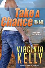 Take a Chance on Me (Florida Sands Romantic Suspense Book 3) Kindle Edition