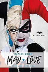 DC Comics novels - Harley Quinn: Mad Love Kindle Edition