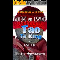 Tao Te King de Lao Tse; Taoísmo en Español; Aplicación a la vida