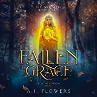 Fallen to Grace: Celestial Downfall, Book 1