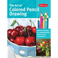 The Art of Colored Pencil Drawing (Collector's Series): Discover Techniques for Creating Beautiful Works of Art in Colored Pencil
