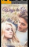 Ways to Go (Taking Chances Book 3)