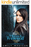 The Raven & the Werewolf: Instruments of Mortals