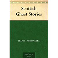 Scottish Ghost Stories (English Edition)