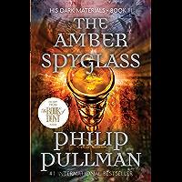 The Amber Spyglass: His Dark Materials
