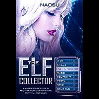 The Elf Collector, Book 2 (English Edition)