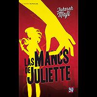 Las manos de Juliette
